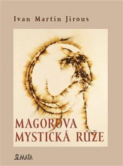 Obálka titulu Magorova mystická růže