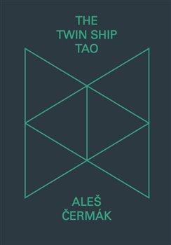 Obálka titulu The Twin Ship Tao