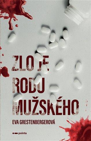 Zlo je rodu mužského - Eva Grestenbergerová | Booksquad.ink