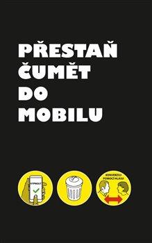 Obálka titulu Přestaň čumět do mobilu