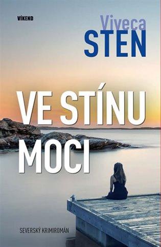 Ve stínu moci - Viveca Sten | Booksquad.ink