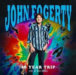 50 Year Trip - Live At Red Rocks - John Fogerty