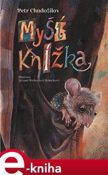 Myší knížka - Petr Chudožilov