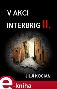 Obálka titulu V akci Interbrig II.