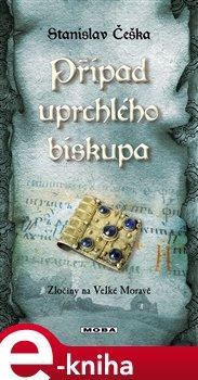 Obálka titulu Případ uprchlého biskupa