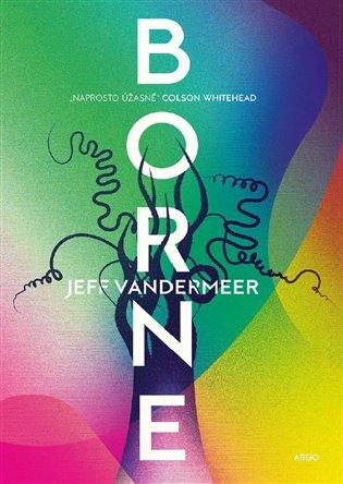 Borne - Jeff VanderMeer | Replicamaglie.com