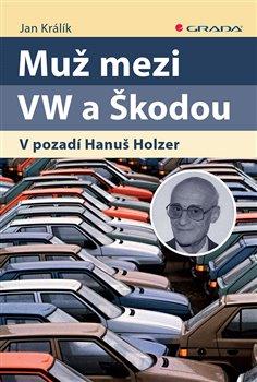 Obálka titulu Muž mezi VW a Škodou
