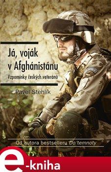 Obálka titulu Já, voják v Afghánistánu