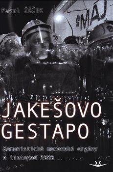 Obálka titulu Jakešovo Gestapo