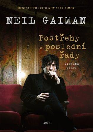 Postřehy z poslední řady:Vybrané texty - Neil Gaiman | Replicamaglie.com