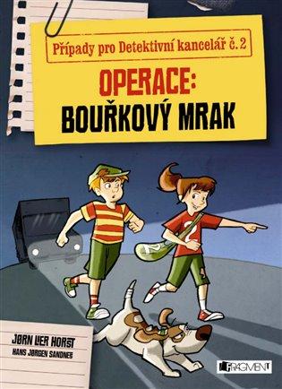 Operace Bouřkový mrak:Případy pro Detektivní kancelář č. 2 - Jorn Lier Horst   Booksquad.ink