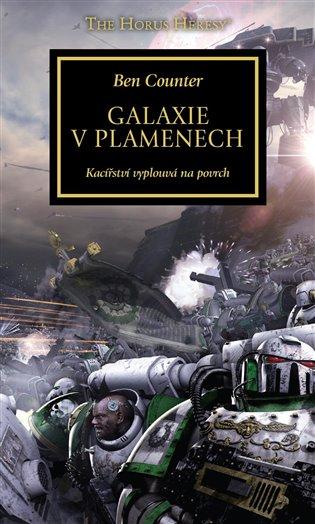 Galaxie v plamenech:Kacířství vyplouvá na povrch - Ben Counter | Booksquad.ink