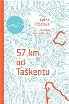 Obálka titulu 57 km od Taškentu