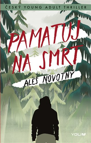 Pamatuj na smrt - Aleš Novotný | Booksquad.ink
