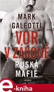Obálka titulu Vor v zákoně: Ruská mafie