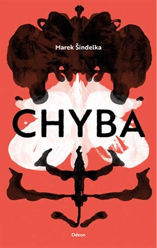 Chyba - Marek Šindelka   Booksquad.ink
