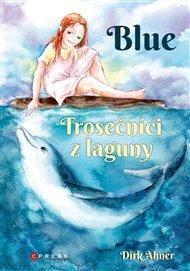 Blue - Trosečníci z laguny