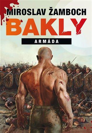 Bakly – Armáda - Miroslav Žamboch | Booksquad.ink