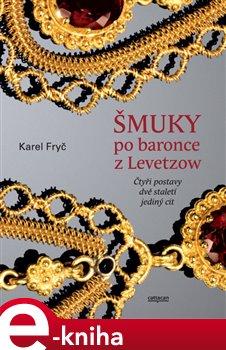 Šmuky po baronce z Levetzow
