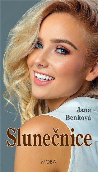 Slunečnice - Jana Benková | Booksquad.ink