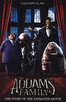 Obálka titulu Addams Family: The Story Of The Movie (Movie Tie-In)