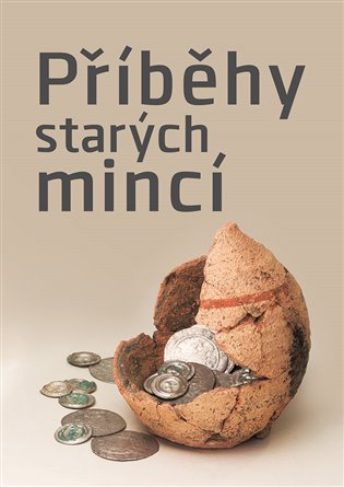 Příběhy starých mincí - Michal Lutovský (ed.), | Replicamaglie.com