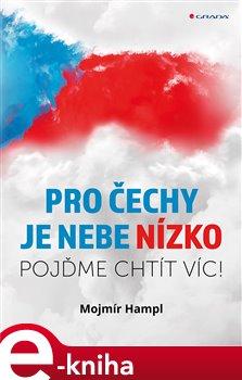 Obálka titulu Pro Čechy je nebe nízko
