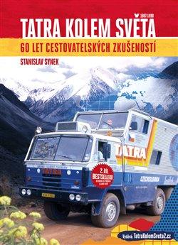 Obálka titulu Tatra kolem světa - 60 let cestovatelských zkušeností