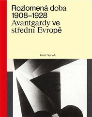 Rozlomená doba 1908–1928