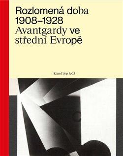 Obálka titulu Rozlomená doba 1908–1928