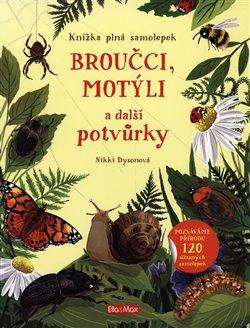 Obálka titulu Broučci, motýli a další potvůrky - Knížka plná samolepek