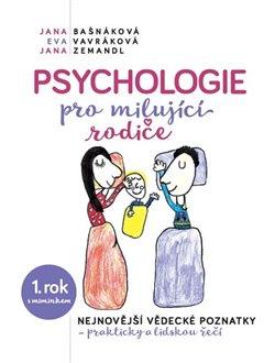 Obálka titulu Psychologie pro milujíci rodiče