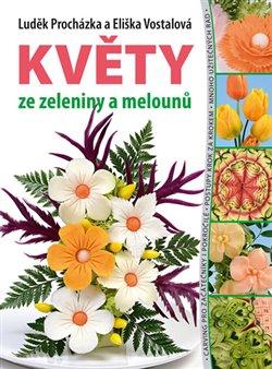 Obálka titulu Květy ze zeleniny a melounů
