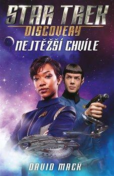 Obálka titulu Star Trek: Discovery – Nejtěžší chvíle
