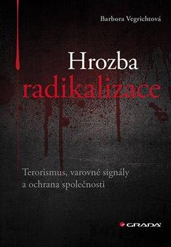 Obálka titulu Hrozba radikalizace