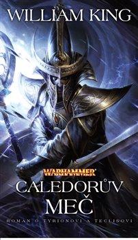 Obálka titulu Caledorův meč - Warhammer