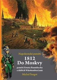 1812: Do Moskvy