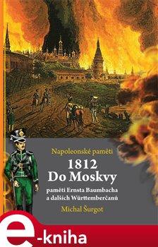 Obálka titulu 1812: Do Moskvy