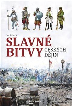 Obálka titulu Slavné bitvy českých dějin