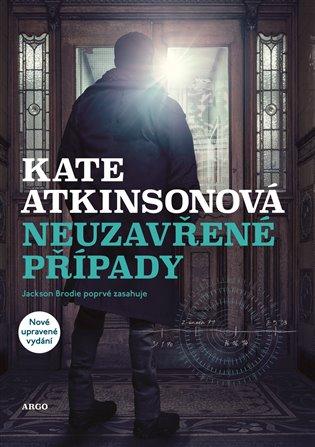 Neuzavřené případy - Kate Atkinsonová | Booksquad.ink