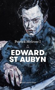 Patrick Melrose I.