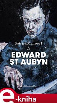 Obálka titulu Patrick Melrose I.