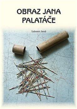 Obálka titulu Obraz Jana Palatáče