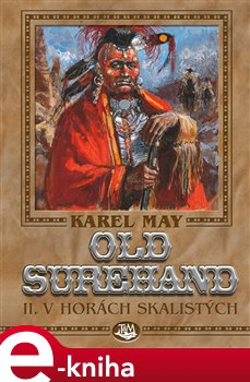 Old Surehand II. - V horách Skalistých