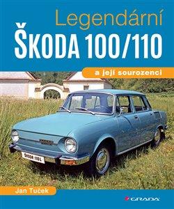 Obálka titulu Legendární Škoda 100/110