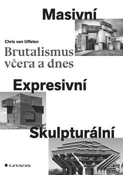 Obálka titulu Brutalismus včera a dnes