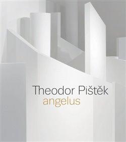 Obálka titulu Theodor Pištěk - Angelus angl. verze