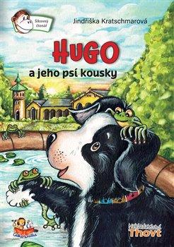 Obálka titulu Hugo a jeho psí kousky