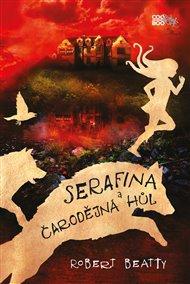 Serafina a čarodějná hůl