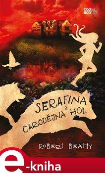 Obálka titulu Serafina a čarodějná hůl